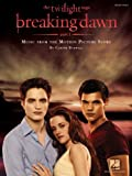 Twilight - Breaking Dawn, Part 1 Songbook: Music from the Motion Picture Score