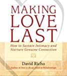 Making Love Last: How to Sustain Inti...