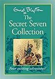 Secret Seven Collection: The Secret Seven / Secret Seven Adventure / Well Done Secret Seven / Secret Seven on the Trail
