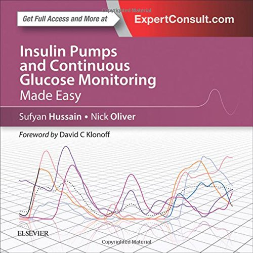 Insulin Pumps and Continuous Glucose Monitoring Made Easy, 1e PDF