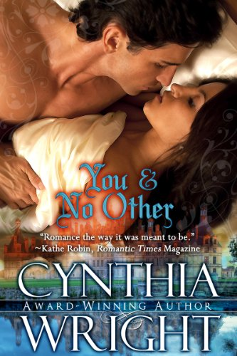 You and No Other (The St. Briac Novels, Book 1) by Cynthia Wright