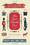 9780062208286: Mrs Queen Takes the Train: A Novel