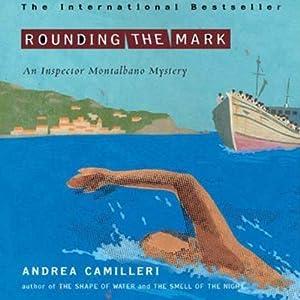 Rounding the Mark: An Inspector Montalbano Mystery | [Andrea Camilleri]