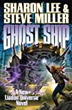 Ghost Ship (Liaden Universe Novels) (1439134553) by Lee, Sharon