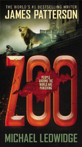 Zoo - James Patterson,michael Ledwidge - Grand Central Pub Mass Market