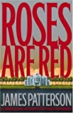 By James Patterson (Author)Roses Are Red (Alex Cross) (Hardcover)