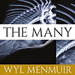 The Many | Wyl Menmuir