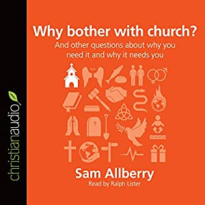 Why Bother with Church? Audiobook
