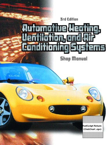 Automotive Heating, Ventilation, and Air Conditioning Systems Shop Manual(Chek-Chart Automotive)