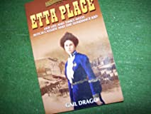 Etta Place: Her Life and Times With Butch Cassidy and the Sundance Kid (Women of the West)