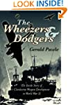 The Wheezers and Dodgers: The Inside...