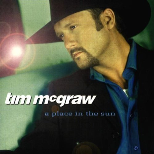 Tim Mcgraw - A Place In The Sun By Tim Mcgraw - Zortam Music