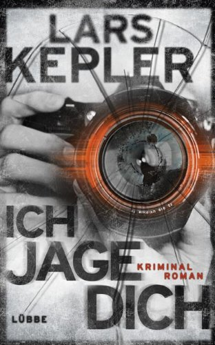 Ich jage dich: Kriminalroman. Joona Linna, Bd. 5