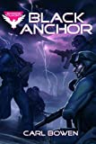 Black Anchor (Shadow Squadron) (140626654X) by Bowen, Carl