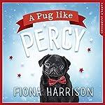 A Pug Like Percy | Fiona Harrison