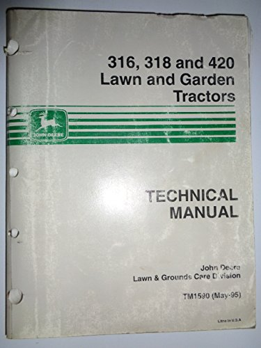 John Deere 316 318 420 Lawn & Garden Tractor Technical Service Repair Manual Original Tm1590