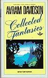 Avram Davidson: Collected Fantasies (0425050815) by Avram Davidson