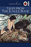 Tales from the Jungle Book: Ladybird Classics