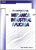 img - for Prontuario Mecanica Industrial Aplicada (Spanish Edition) book / textbook / text book