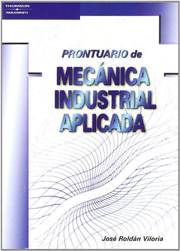 PRONTUARIO DE MECANICA INDUSTRIAL APLICADA descarga pdf epub mobi fb2