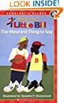 Scholastic Reader: Little Bill: The M...