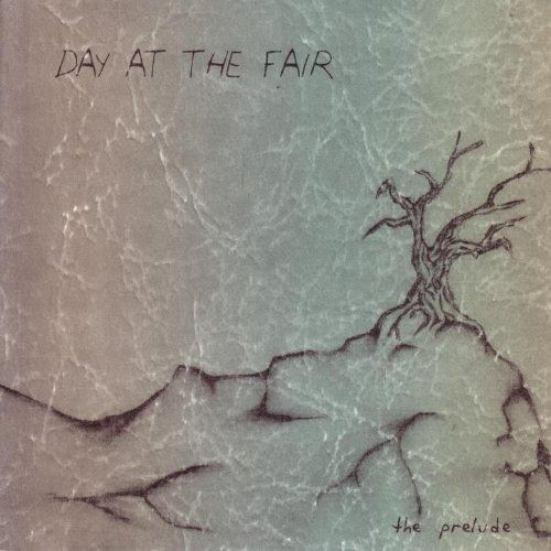 Day At The Fair-The Prelude-CDEP-FLAC-2004-FiXIE Download