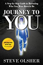 Journey To You - A Step-by-Step Guide to Becoming Who You Were Born to Be