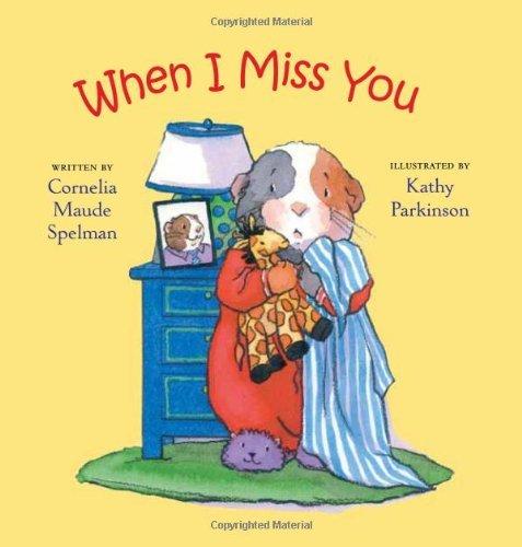 when-i-miss-you-way-i-feel-books-by-cornelia-maude-spelman-2010-09-01