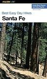 img - for Best Easy Day Hikes Santa Fe (Best Easy Day Hikes Series) book / textbook / text book