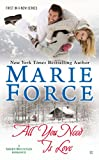 All You Need is Love: Green Mountain Book One (A Green Mountain Romance)