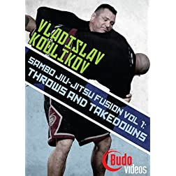 Sambo Jiu-jitsu Fusion Vol 1: Throws & Takedowns by Vladislav Koulikov