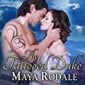 The Tattooed Duke: Writing Girls, Book 3 (       UNABRIDGED) by Maya Rodale Narrated by Carolyn Morris