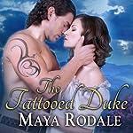 The Tattooed Duke: Writing Girls, Book 3 | Maya Rodale