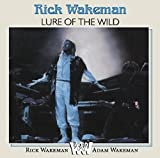 LURE OF THE WILD by Rick Wakeman
