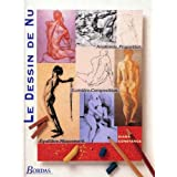 Le dessin de nu : Anatomie, composition, proportion, équilibre, lumière, mouvement
