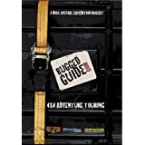 Rugged Guide to 4x4 Adventure Touring [DVD]by Fraser Barsby
