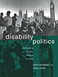 img - for Disability Politics: Understanding Our Past, Changing Our Future book / textbook / text book