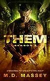 THEM: Zombie Apocalypse Season One: A Paranormal Post-Apocalyptic Zombie Novel (THEM: A Paranormal Post-Apocalyptic Book Series 1)