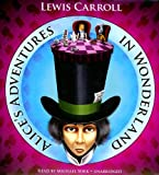 Alice's Adventures in Wonderland (Blackstone Audio Classic Collection)