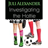 Investigating the Hottie ~ Juli Alexander