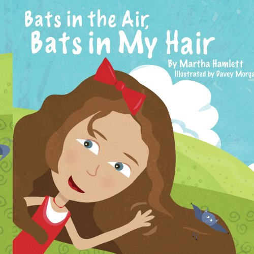 Bats In the Air, Bats In My Hair