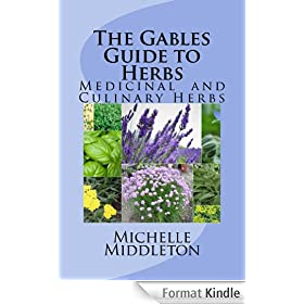 The Gables Guide to Herbs (English Edition)