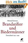 Brandstifter und Biederm�nner: Deutsc...
