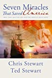 img - for By Chris Stewart Seven Miracles That Saved America: Why They Matter and Why We Should Have Hope (Reprint) [Paperback] book / textbook / text book