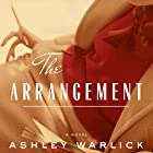 The Arrangement Audiobook by Ashley Warlick Narrated by Cassandra Campbell