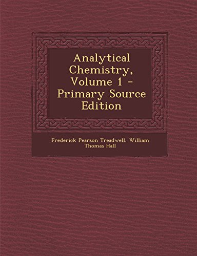 Analytical Chemistry, Volume 1 - Primary Source Edition