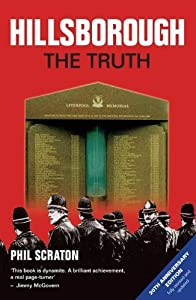 Hillsborough: The Truth by Scraton, Phil (2009) Paperback