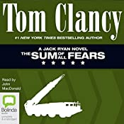 The Sum of All Fears: Jack Ryan, Book 6 | Tom Clancy