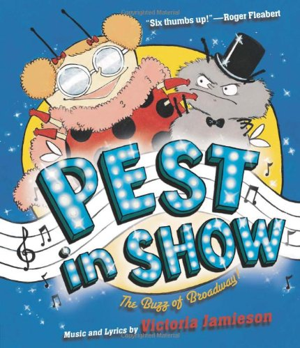 Pest in Show: The Buzz of Broadway!