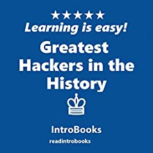 Greatest Hackers in the History Audiobook by  IntroBooks Narrated by Andrea Giordani